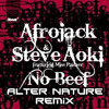 ★Afrojack & Steve Aoki ft Miss Palmer - No Beef (Alter Nature Remix)★ MP3 Download