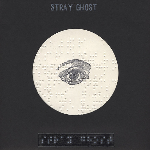 Stray Ghost - Aubade (For Soft White Steps)