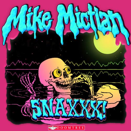 "Mike Mictlan ""HELLA FRREAL"""