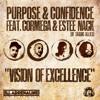 Purpose & Confidence feat. Cormega & Estee Nack