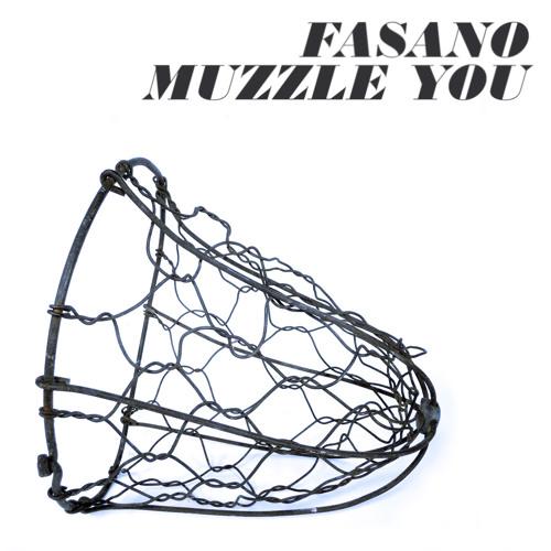 Fasano - Muzzle You (Single) - 2012 [GODMODE]