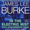 IN THE ELECTRIC MIST WITH CONFEDERATE DEAD Audiobook Excerpt