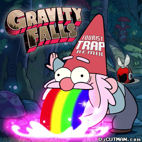 Gravity Falls - Dj CUTMAN's Tourist Trap Remix
