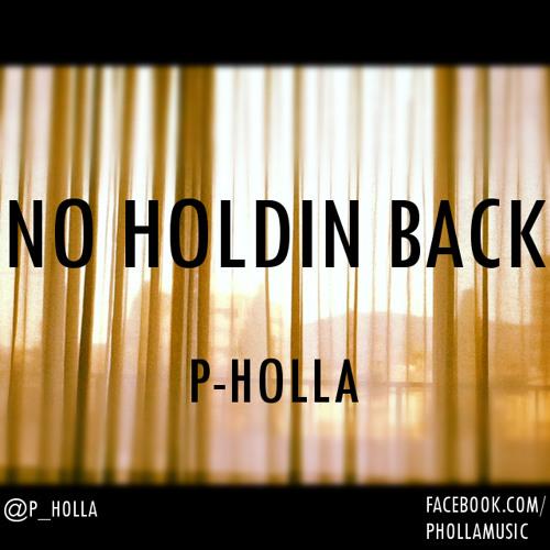 No Holdin Back