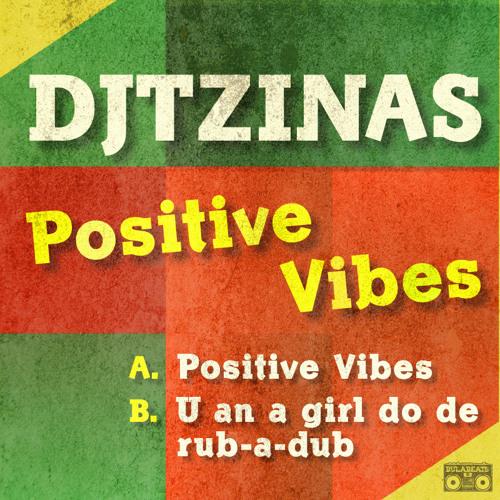 Djtzinas - Positive Vibes