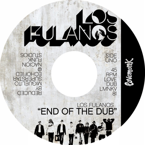 """Los Fulanos - Fulanos in Dub (Very limited 7"""" only release) 
