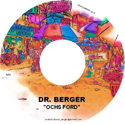 """Dr. Berger - """"Ochsford"""" (September 2012)"""
