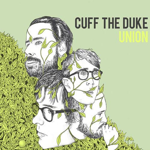 CUFF THE DUKE - 'UNION'