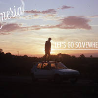 Armeria - Let's Go Somewhere
