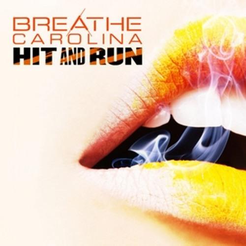 Breathe Carolina - Hit And Run (Like A Boss Rmx)