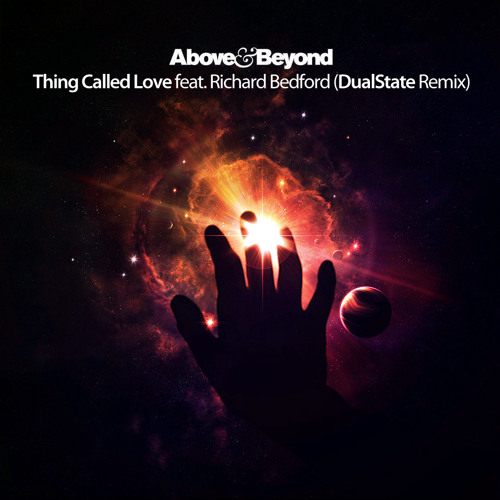 Above & Beyond feat. Richard Bedford - Thing Called Love (DualState Remix)
