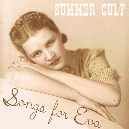 Summer Cult - Songs For Eva - 02 Ship To Sail