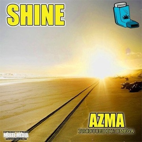 """SHINE"" - AZMA - Produced By OMEGA"