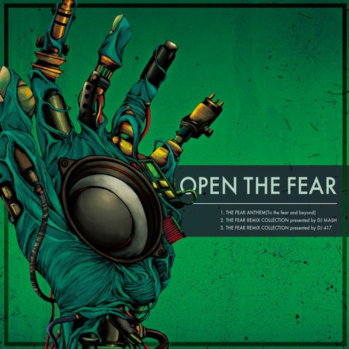 THE FEAR REMIX COLLECTION presented by DJ 417