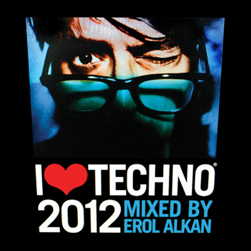 I Love Techno 2012 mixed by Erol Alkan (teaser)