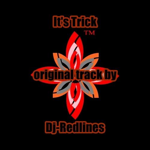 It's trick - Dj-Redlines (original track)