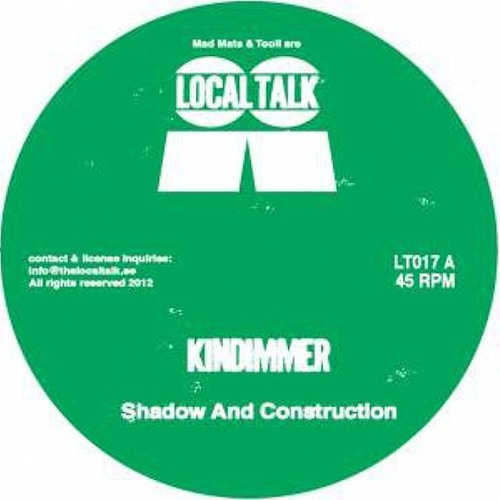 "Kindimmer - Shadow and construction Ep Snippets [12"" + Digital]"