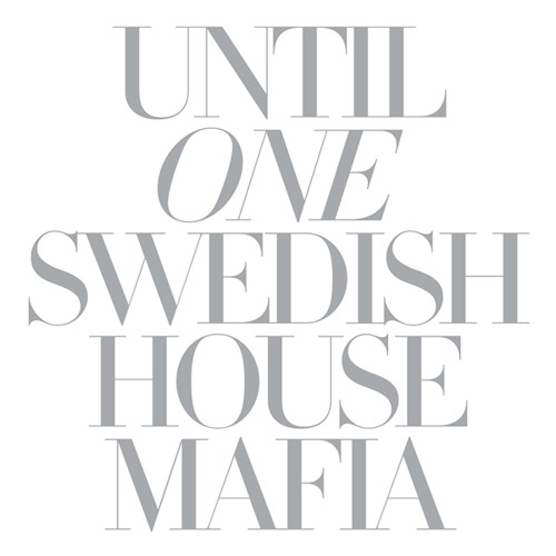 Swedish House Mafia - Until One (continuous mix)