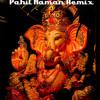 Pahil Naman ( Dj V4U Remix )