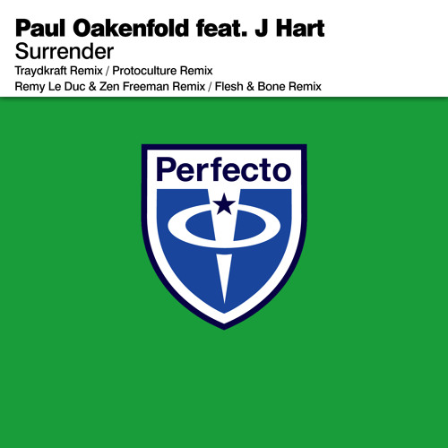 Paul Oakenfold feat. J Hart - Surrender (Protoculture Remix)
