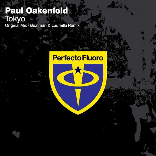 Paul Oakenfold - Tokyo (Original Mix)