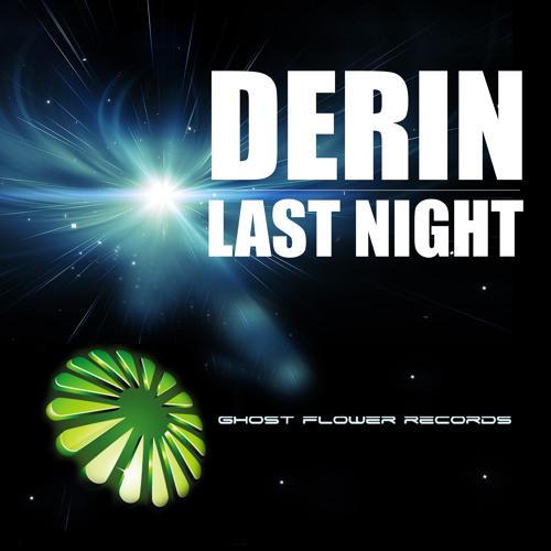 Derin - Last Night (Original Mix)