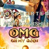 POSTMORTEM OF OMG & KDM by ADITI HARSHIL