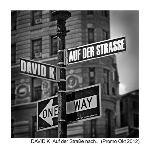 David K. - Auf der Straße nach... (PROMO OKT. 2012)