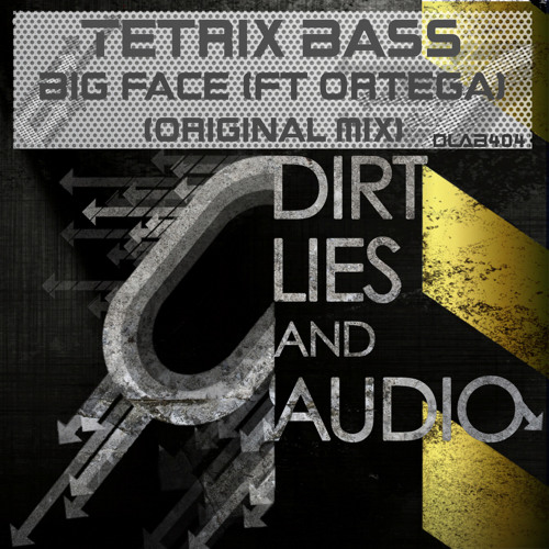 Tetrix Bass - Big Face (feat. Ortega) Out now On beatport  @ DLA Black Records