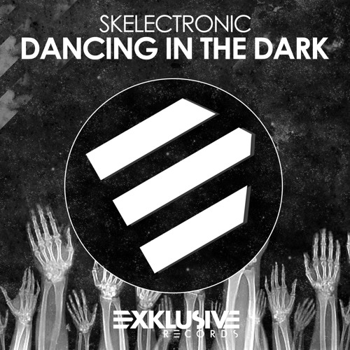 Skelectronic - Dancing In The Dark OUT SOON!!!