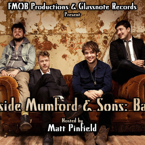 Inside Mumford & Sons: Babel, hosted by Matt Pinfield