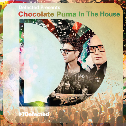 Defected presents Chocolate Puma In The House Mixtape