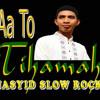 Aa To Tihamah - Untuk Sahabat Sejati