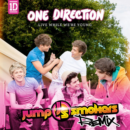 One Direction - Live While We're Young - Jump Smokers Remix