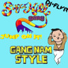 Gangnam Apache Style (FLVR Remix) - PSY ft. The Sugarhill Gang