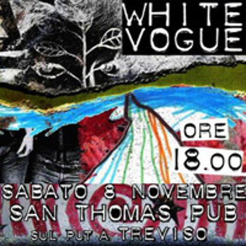 WHITE VOGUE - live extract (@S.ThomasPub) (2008)