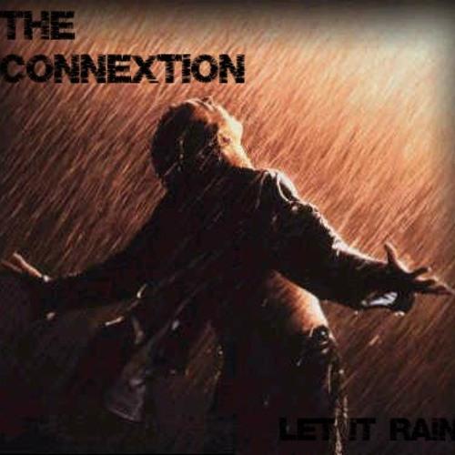 The Connextion - Let It Rain
