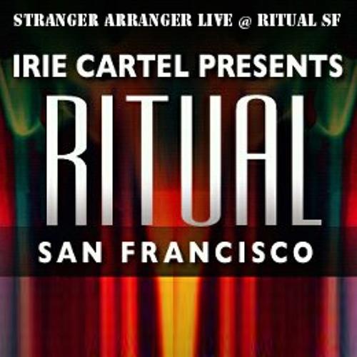 Stranger Arranger Live @ Ritual SF 9:27:12