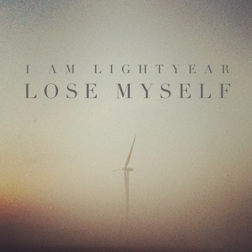 I Am Lightyear - Lose Myself (selfhypnosis Remix)
