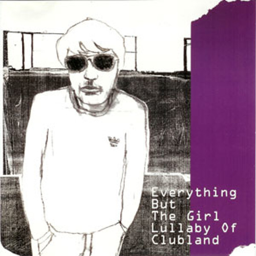 Everything But the Girl - Lullabye for Clubland (PointBender's Streetside Dub)