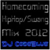 Homecoming HipHop/Swangin Party Mix 2012