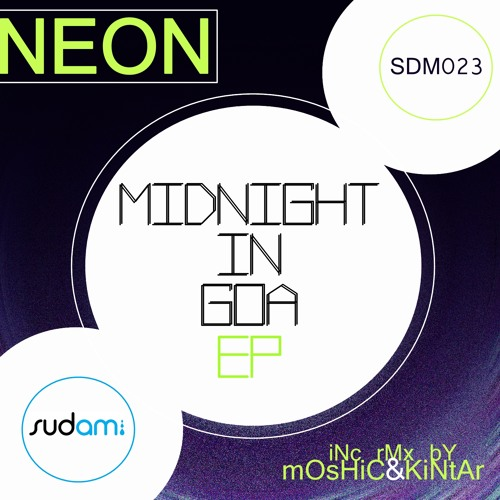 Neon - Midnight in Goa (Kintar Remix)