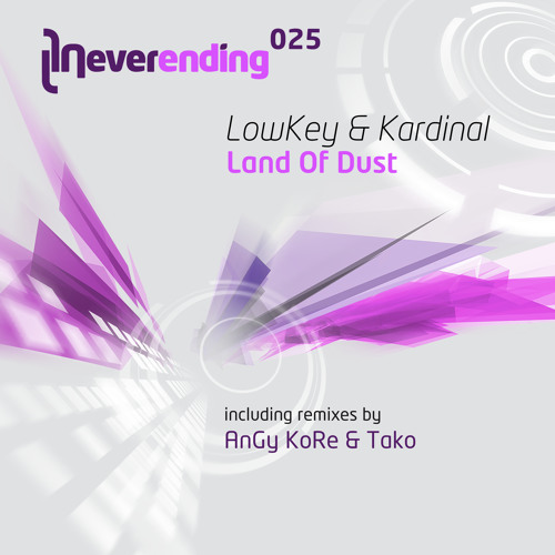 Preview Lowkey & Kardinal - Land Of Dust (AnGy KoRe & Tako Remix)/ Neverending 25