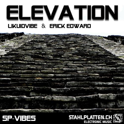 SPV-06 - LIKUIDVIBE & ERICK EDWARD - ELEVATION - EDELSTAHL REMIX