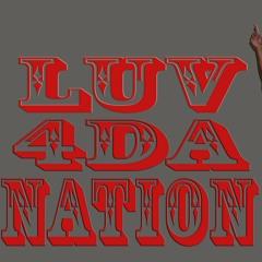 Luv 4 Da Nation( Inst By RAYBEATZ) at Gruv shack