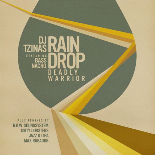 Djtzinas Ft  Bass Nacho - Rain Drop (Deadly Warrior) R.G.W. Soundsystem Remix