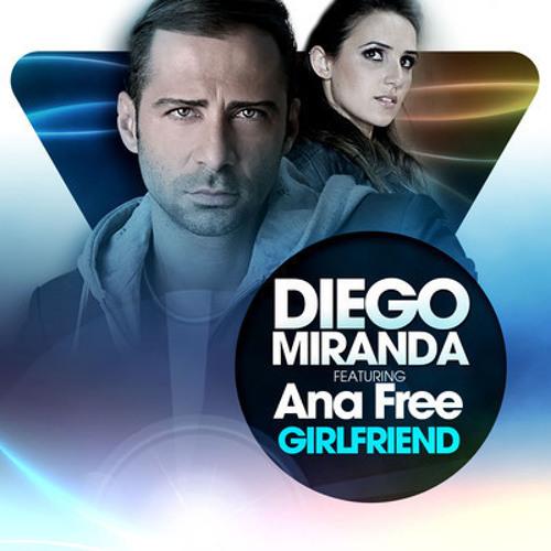 Diego Miranda - Girlfriend (John N Remix) Kosmo Records Contest