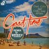Good Time (Owl City) - Galaxy Harbor Remix