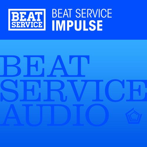 Beat Service - Impulse (Original Mix) [Preview]