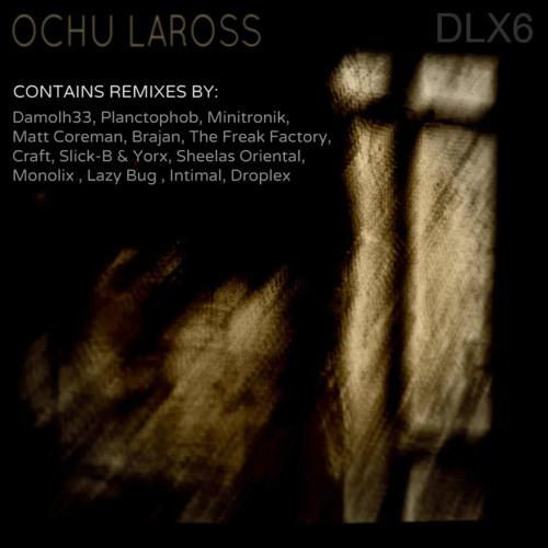 Ochu LaRoss - DLX6-2 (Matt Coreman Revenge Remix) SC Cut (Minichip Records)